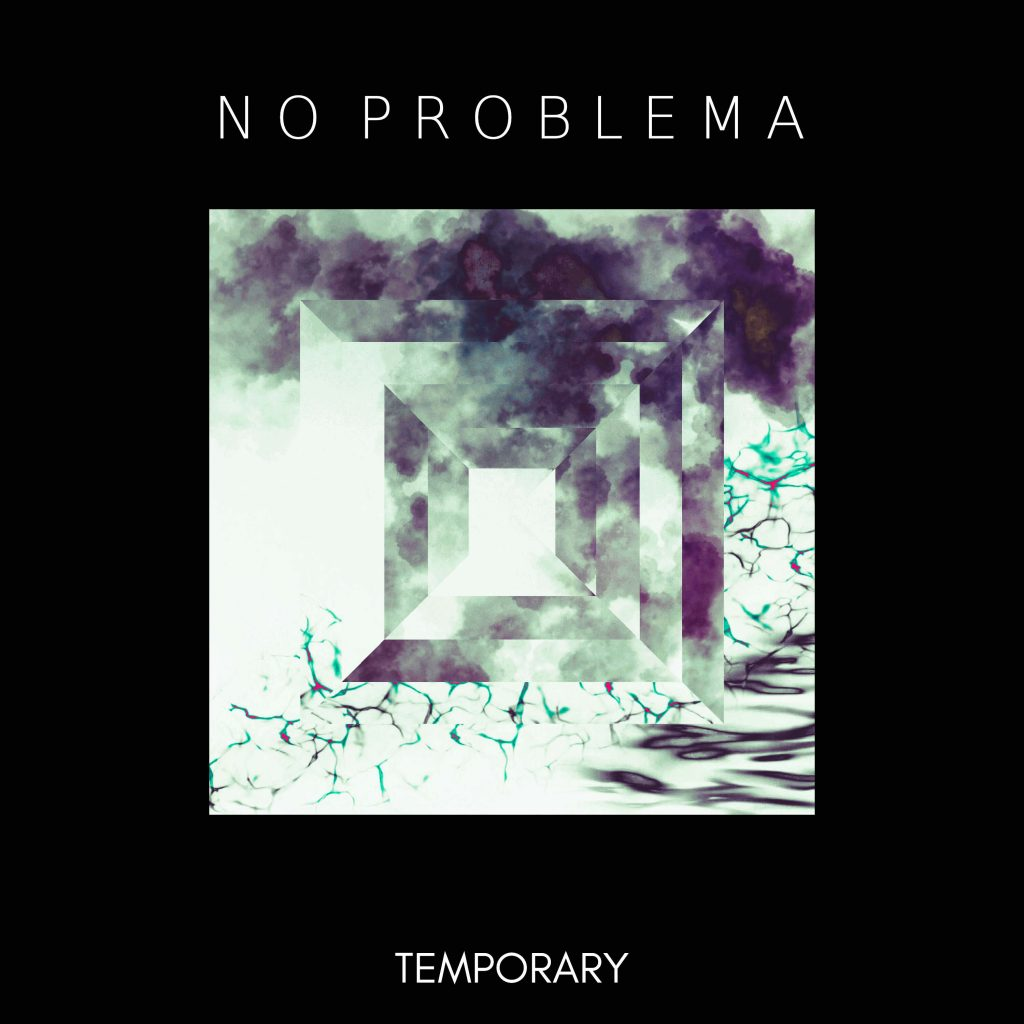 no problema Temporary electronic