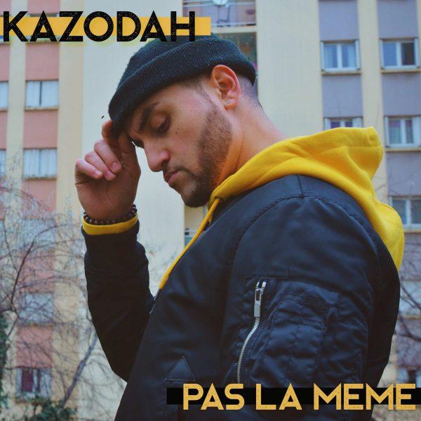 PAS LA MEME KAZODAH